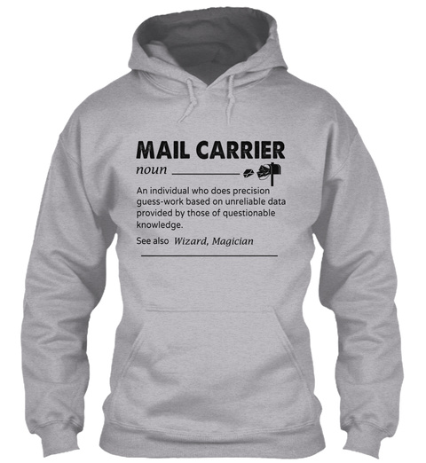 Awesome Mail Carrier Sport Grey T-Shirt Front
