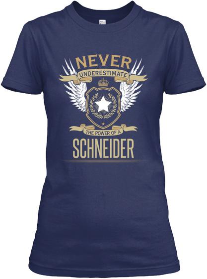 Never Underestimate The Power Of A Schneider Navy Maglietta Front