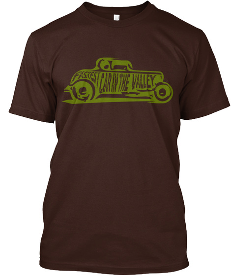 Fastest Car In The Valley Dark Chocolate T-Shirt Front