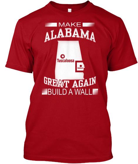 8baef5efce Make Alabama Great Again - i make alabama great again build a wall ...
