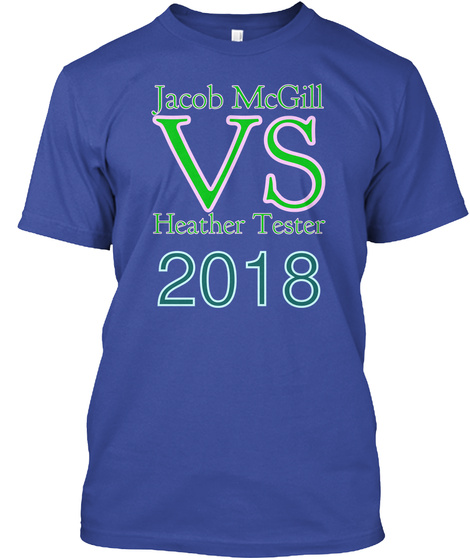 Jacob Mc Gill Vs Heather Tester 2018 Deep Royal T-Shirt Front