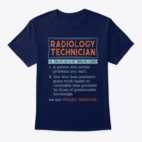 Radiology Technician Noun Gift Navy T-Shirt Front