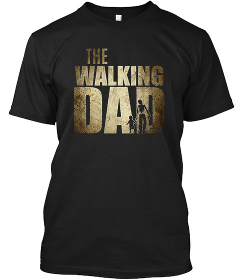 The Walking Dad Black T-Shirt Front