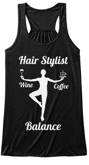 Hair Stylist Wine Coffee Balance  Black Women's Tank Top Front
