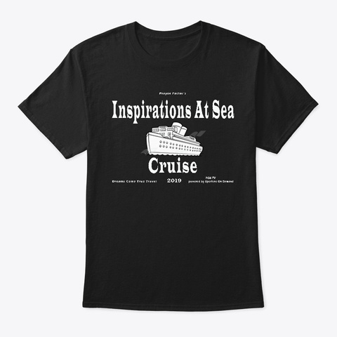 Inspirations At Sea Cruise 5 Black T-Shirt Front