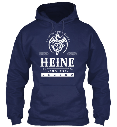 Of Course I'm Awesome Heine Endless Legend Navy T-Shirt Front