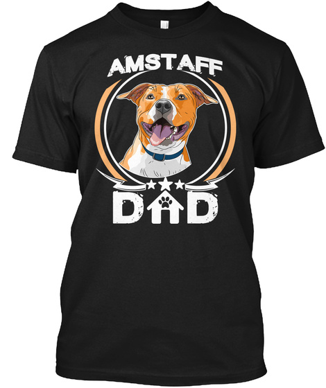 Amstaff Dad Tee Fathers Day Gift Dog Tee Black T-Shirt Front