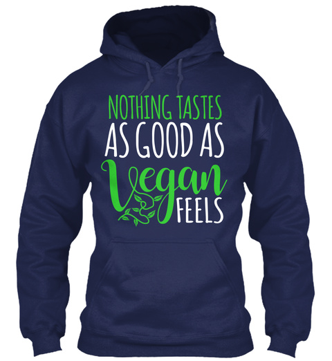 Nothing Tastes As Good As Vegan Feels Navy T-Shirt Front