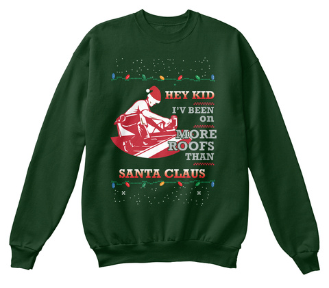 Christmas Sweater: Roofer Ugly Christmas Deep Forest  T-Shirt Front