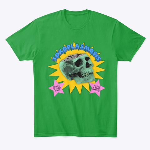 Toxoplasmosis Share Z0 Ne Shirt Kelly Green T-Shirt Front