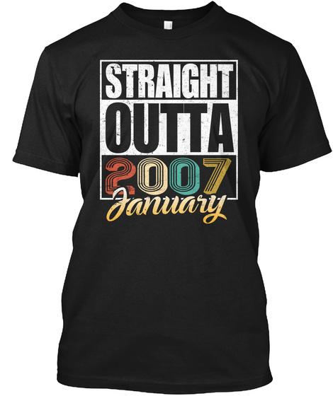 2007 January Birthday T Shirt Black T-Shirt Front