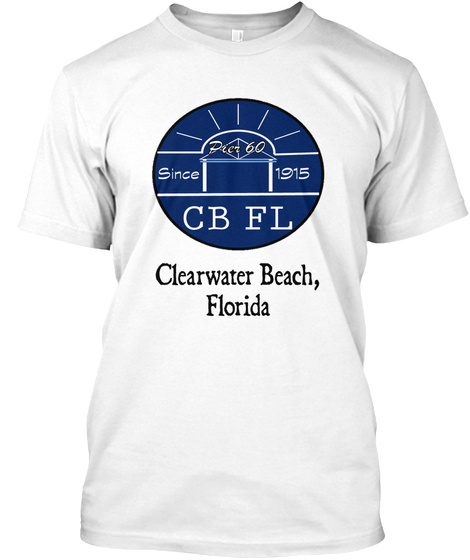 Since Cb Fl Clearwater Beach Florida White T-Shirt Front