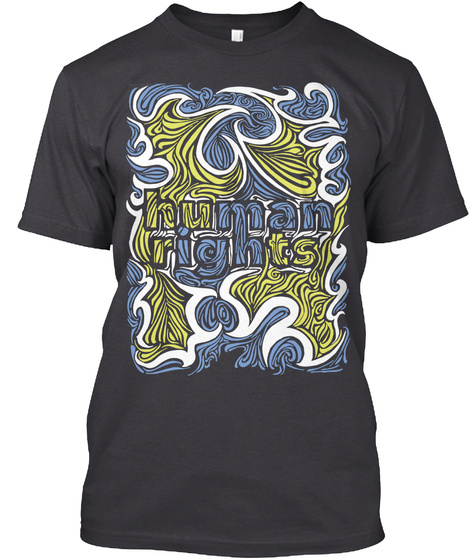 Human Rights Charcoal Black T-Shirt Front