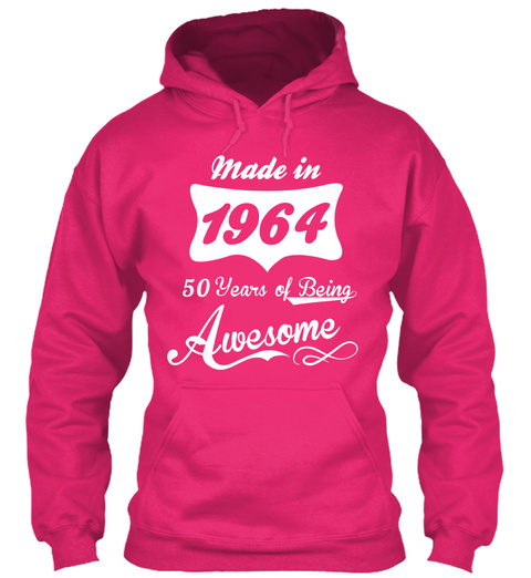 Made In 1964 50 Years Of Being Awesome Heliconia T-Shirt Front