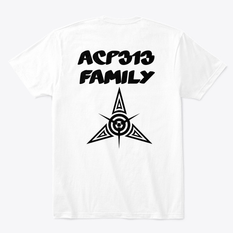 Acp 313 Family Stay Hungry Wear White T-Shirt Back