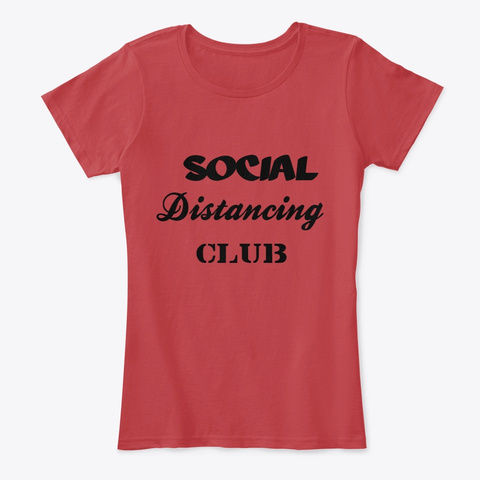 Social Distancing  Classic Red T-Shirt Front