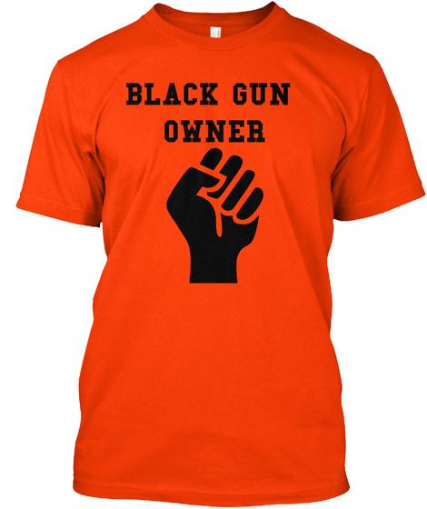 Black Gun Owner Orange T-Shirt Front