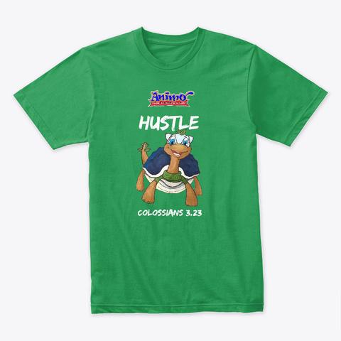 """Torisuar """"Hustle"""" Kelly Green T-Shirt Front"""