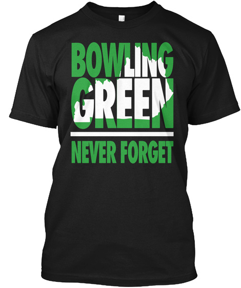 Bowling Green Never Forget Irish Black T-Shirt Front
