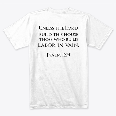 Parable Of The Vineyard Tee White T-Shirt Back