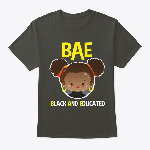 Bae Black And Educated Melanin Queen Smoke Gray T-Shirt Front