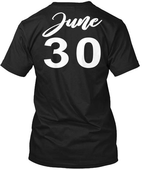 June 30   Cancer Black T-Shirt Back