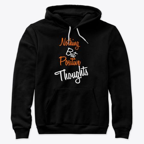 Positive Thoughts Merchandise! Black T-Shirt Front