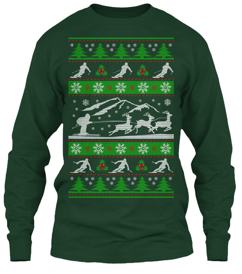 Skiing Ugly Christmas   Limited Edition Forest Green T-Shirt Front