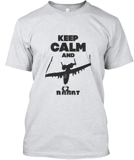 Keep Calm And Brrrt Ash T-Shirt Front