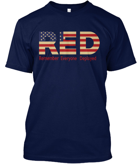 Red Remember Everyone Deployed Navy T-Shirt Front