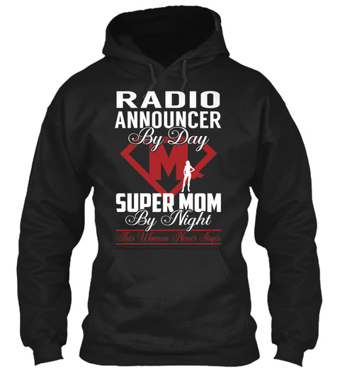 Radio Announcer   Super Mom Black T-Shirt Front