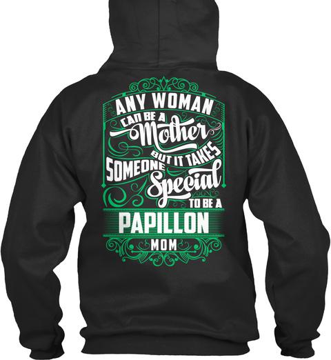Papillon Mom Funny Gift Jet Black T-Shirt Back