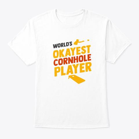 Cornhole Worlds Okayest Retro Bean Bag White T-Shirt Front