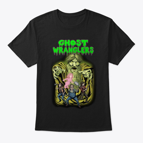 Ghost Wranglers T Shirt Black T-Shirt Front
