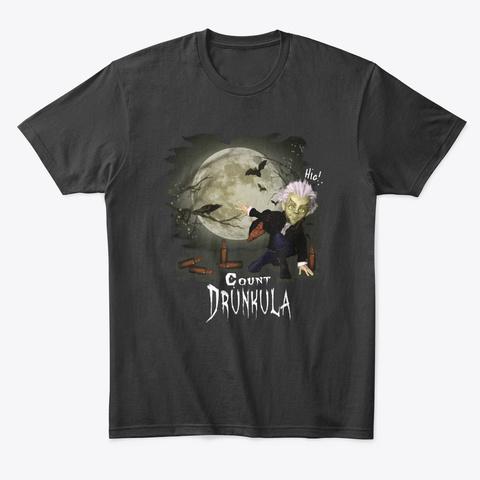 Count Drunkula Funny Vampire Halloween Black T-Shirt Front