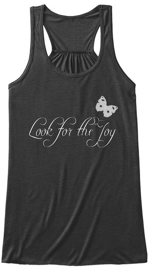 Look For The Joy Dark Grey Heather T-Shirt Front