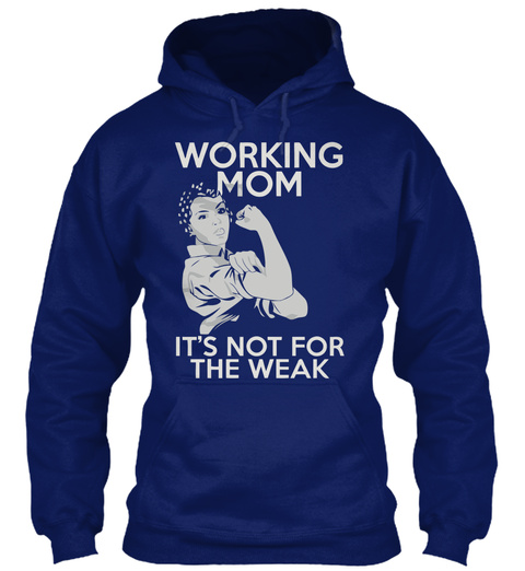 Working Mom It's Not For The Weak Oxford Navy T-Shirt Front