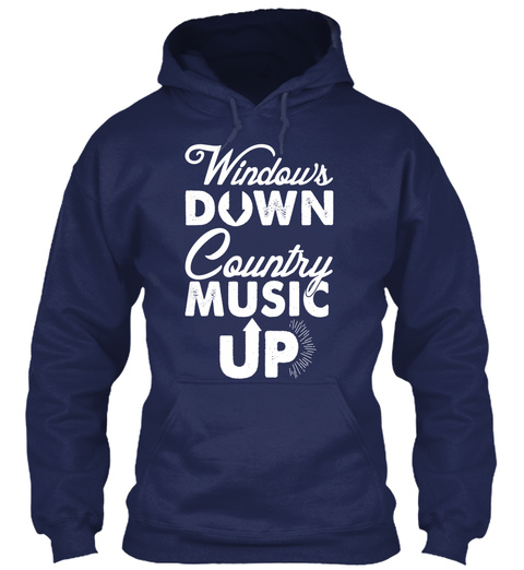 Windows Down Country Music Up Navy T-Shirt Front