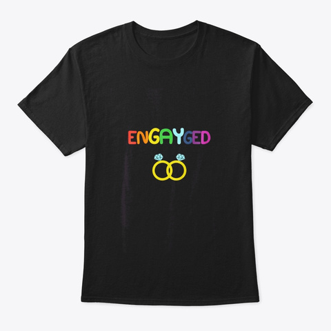 Gay Lesbian Couple Shirt Engayged Lgbt Black T-Shirt Front