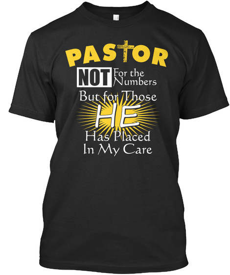 Paston Not For The Numbers But For Those He Has Placed In My Care Black Camiseta Front