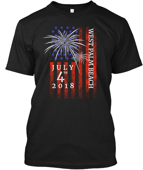 West Palm Beach 4th Of July 2018 Black T-Shirt Front