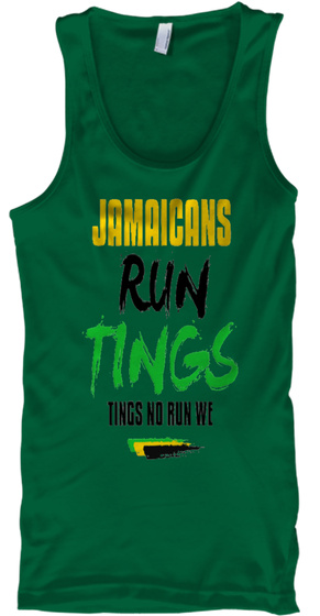 Jamaicans Run Tings Tings No Run We Kelly Tank Top Front