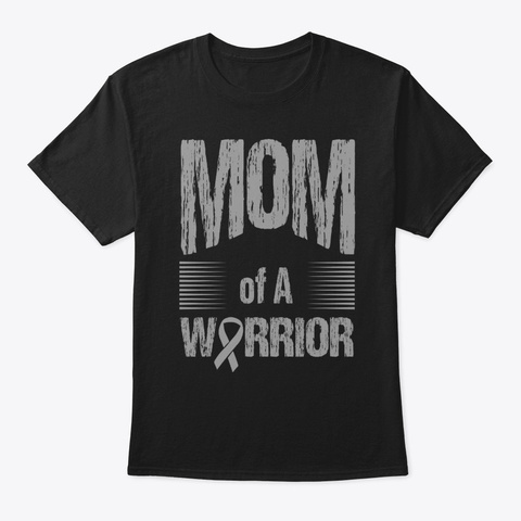 Brain Cancer Mom Of Warrior Autism Black T-Shirt Front