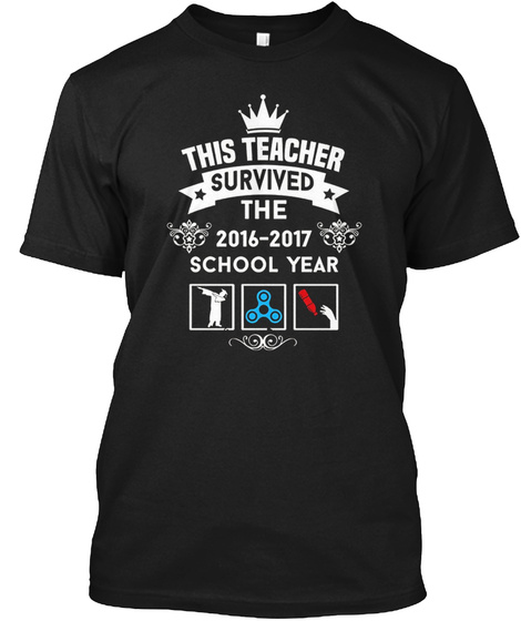 This Teacher Survived School Year Shirt Black T-Shirt Front