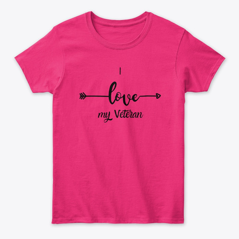 I Love My Veteran Heliconia T-Shirt Front