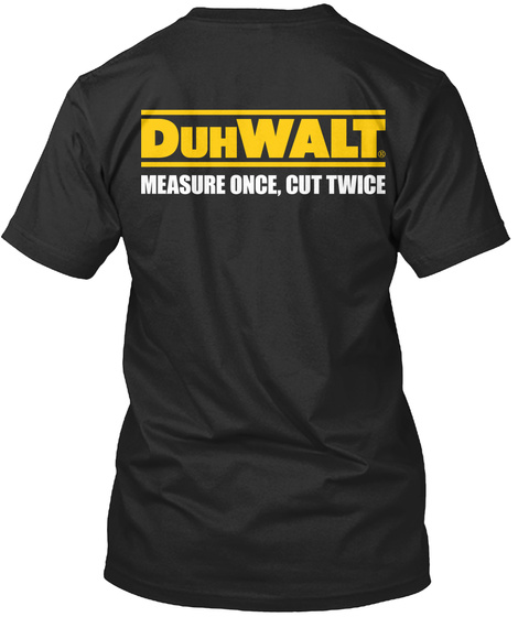 Get Your Exclusive Duh Walt Apparel Now! Black T-Shirt Back