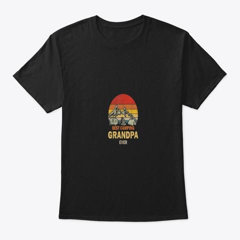 Best Camping Grandpa Ever T Shirt Black T-Shirt Front