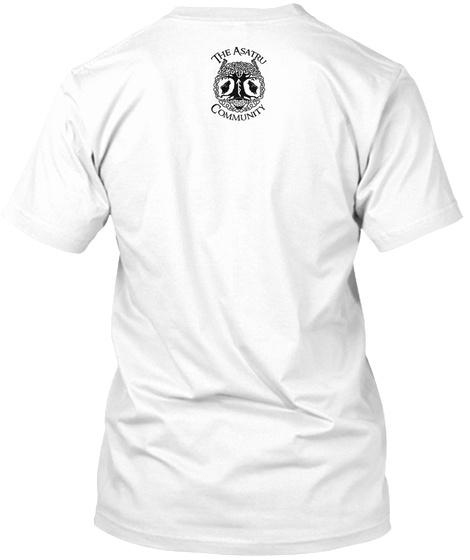 The Asatru Community White T-Shirt Back