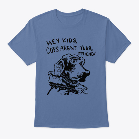 Hey Kids!  Denim Blue T-Shirt Front