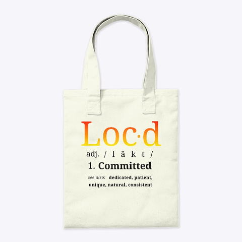 The Original Loc'd Tote Natural T-Shirt Back